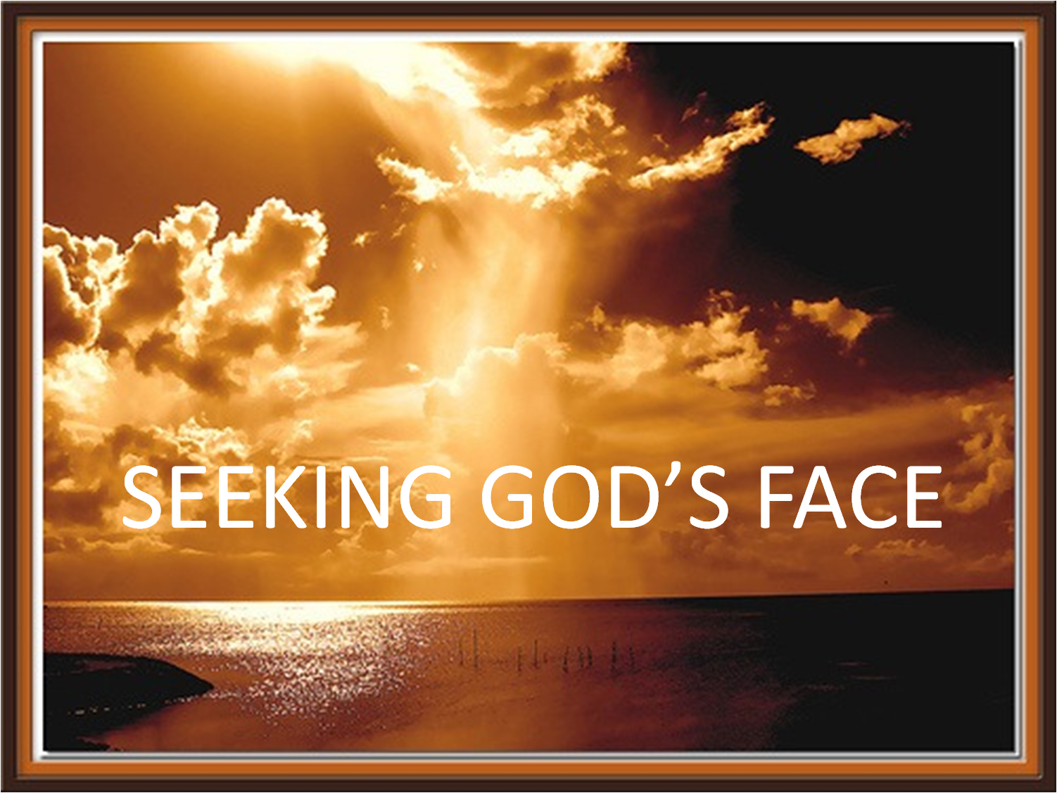 Seek My Face: The Wonders of Living Life in God's Presence ...